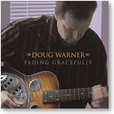 Doug Warner - Fading Gracefully